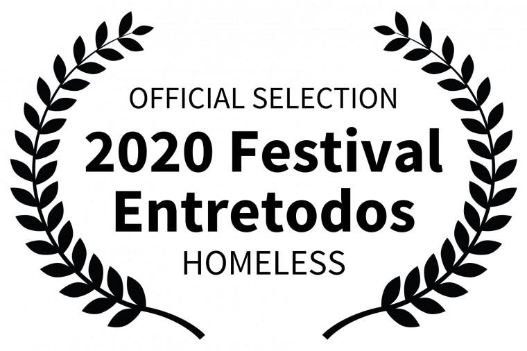 OFFICIAL SELECTION - 2020 Festival Entretodos - HOMELESS