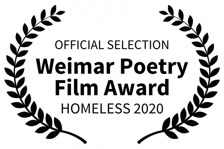 OFFICIAL SELECTION - Weimar Poetry Film Award - HOMELESS 2020
